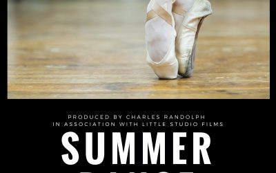 Summer Dance movie — a Little Studio Films Production